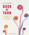 knitter's book yarn ultimate guide choosing